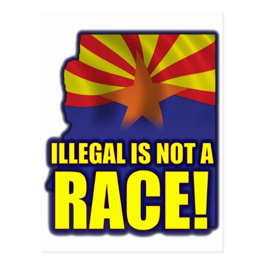 Illegal is not a Race Postcard