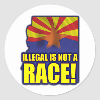 Illegal is not a Race Round Sticker