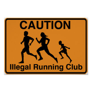 Illegal Running Club Poster