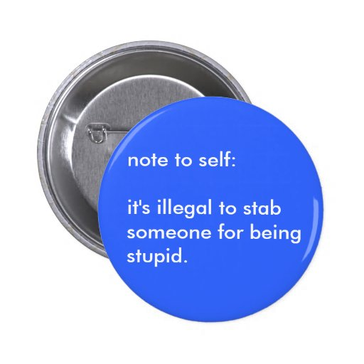 Illegal Stabbing Buttons