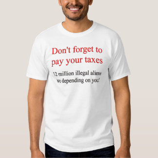 Illegals Depend On You T-shirt