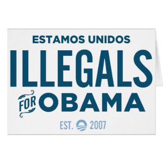 Illegals para Obama Tarjeta De Felicitación