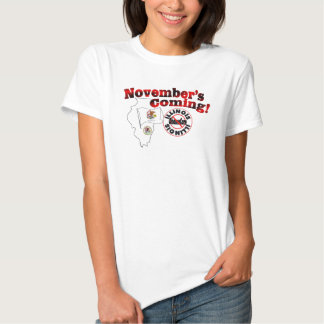 Illinois Anti ObamaCare – November's Coming! T Shirt