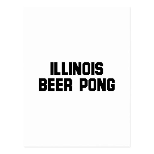 Illinois Beer Pong Postcard
