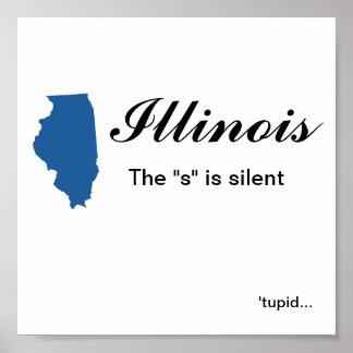 """Illinois - el """"s"""" es tupid silencioso poster"""