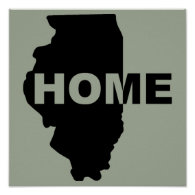 Illinois Home Away From Home Poster Sign