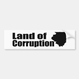 Illinois: Land of Corruption Car Bumper Sticker