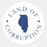 Illinois Land Of Corruption Round Stickers