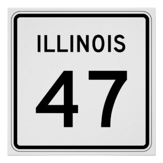 Illinois Route 47 Poster