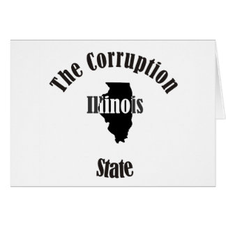 illinois the corruption state greeting card
