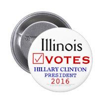 Illinois Votes Hillary Clinton President 2016 2 Inch Round Button