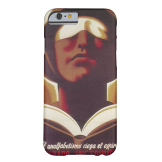 Illiteracy blinds your spirit_Propaganda Poster Barely There iPhone 6 Case