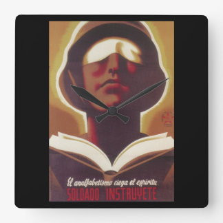 Illiteracy blinds your spirit_Propaganda Poster Square Wall Clock
