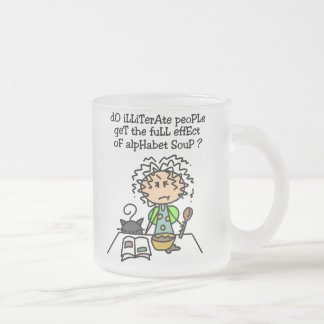 Illiterate People Humor 10 Oz Frosted Glass Coffee Mug
