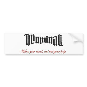 Illuminati wants you bumper sticker