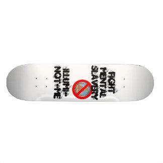 illuminotme, FIGHT MENTAL SLAVERY, ILLUMI-NOT-ME Skate Decks