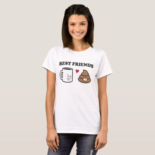 Illustration of Coffee &amp&#x3B; Poop: Best Friends T-Shirt