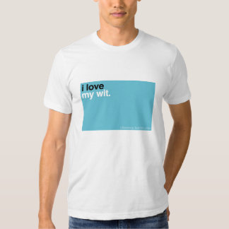 ILM: I love my wit. T Shirt