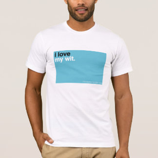 ILM: I love my wit. T-Shirt