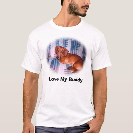 ilovebuddy, I Love My Buddy T-Shirt