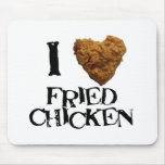 ilovefriedchicken mouse pad