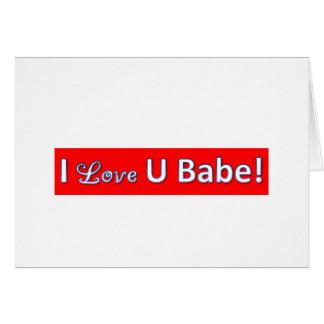iloveyoubabe greeting cards