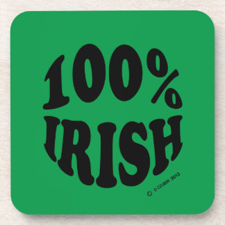 I'm 100% Irish Drink Coasters