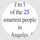 I'm 1 Of The 23 Smartest People In Los Angeles Round Stickers