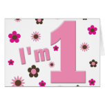 """I'm 1"" Pink And Brown Flowers Birthday Greeting Card"