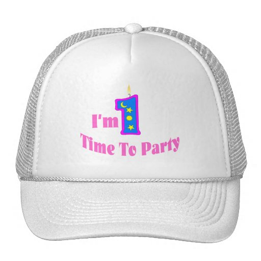 I'm 1 Time To Party Trucker Hat