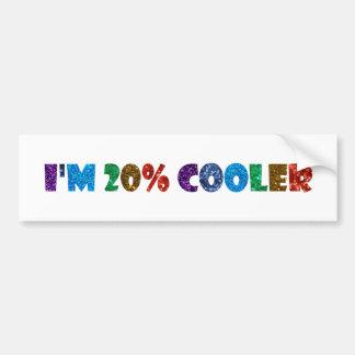 i'm 20% cooler brony bumper sticker