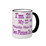 I'm 21 ID Mug