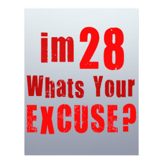 I'm 28, whats your excuse? Birthday Flyer Design