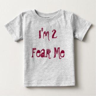 I'm 2 Fear Me T-shirt