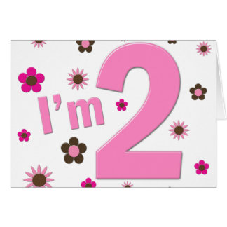 """""""I'm 2"""" Pink & Brown Flowers Greeting Card"""