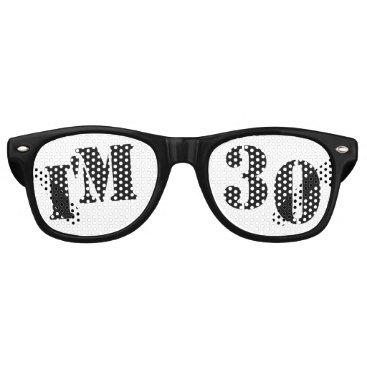 birthday I'm 30 - 30th Birthday Party Glasses Gag Gift