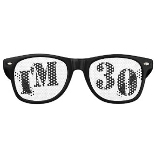 I'm 30 - 30th Birthday Party Glasses Gag Gift Wayfarer Sunglasses