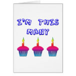 I'm 3 Years Old Greeting Cards
