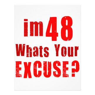 I'm 48, whats your excuse? Birthday Personalized Flyer