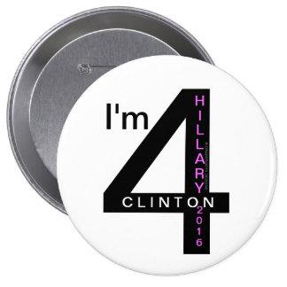 "I'm 4 Hillary Clinton 2016 4"" Pinback Buttons"