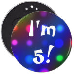 I'm 5!  Birthday Button Pin Pins