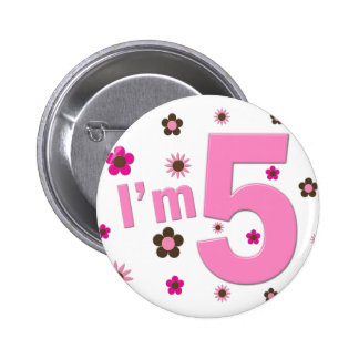 I'm 5 Pink And Brown Flowers Button