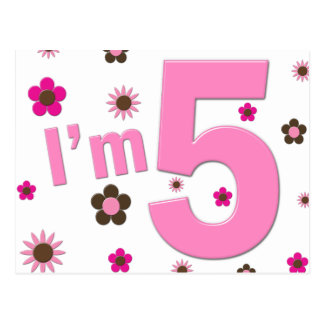 I'm 5 Pink And Brown Flowers Postcard