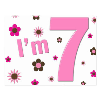 I'm 7 Pink And Brown Flowers Postcard