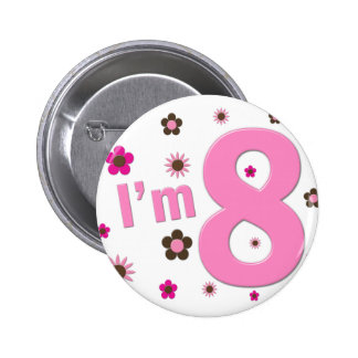 I'm 8 Pink And Brown Flowers 2 Inch Round Button