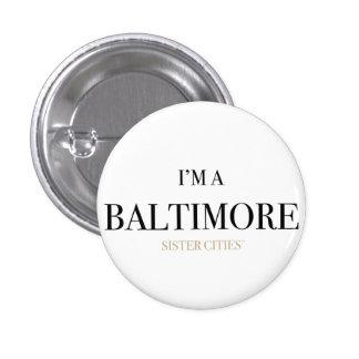 """""""I'm a Baltimore"""" Button"""