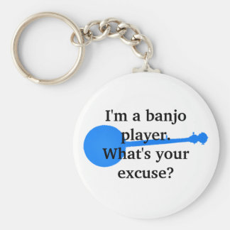 I'm a Banjo Player, What's Your Excuse? Basic Round Button Keychain