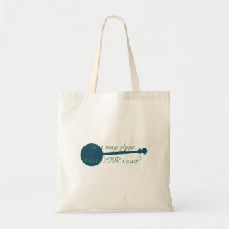 I'm a Banjo Player, What's Your Excuse? Tote Bag