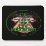 I'm a Bear in the Morning products Mouse Pad