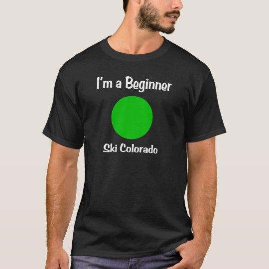 I'm a beginner Ski Colorado T-Shirt